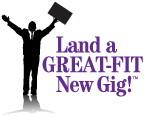 Land a GREAT-FIT New Executive Gig